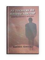 As Técnicas do Método ADI/TIP